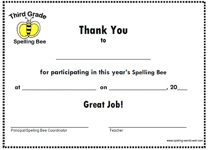 Thank your Fourth Graders for taking part in your spelling bee