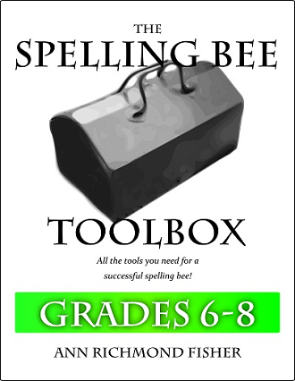 The Spelling Bee Toolbox for Grades 6-8